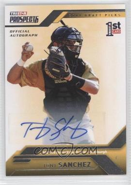 2009 TRISTAR Prospects Plus Autographs [Autographed] #4 - Tony Sanchez /199