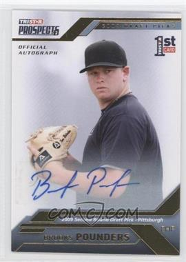 2009 TRISTAR Prospects Plus Gold Autograph [Autographed] #42 - Brooks Pounders /50