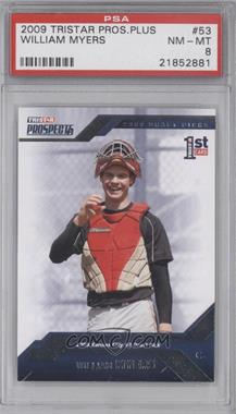 2009 TRISTAR Prospects Plus #53 - Wil Myers [PSA 8]