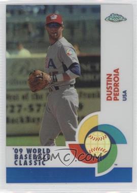 2009 Topps Chrome World Baseball Classic Blue Refractor #W95 - Dustin Pedroia /199