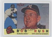 Bob Rush /60