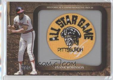 2009 Topps Legends of the Game Manufactured Commemorative Patch #LPR-137 - Frank Robinson