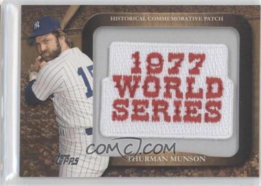 2009 Topps Legends of the Game Manufactured Commemorative Patch #LPR-82 - Thurman Munson