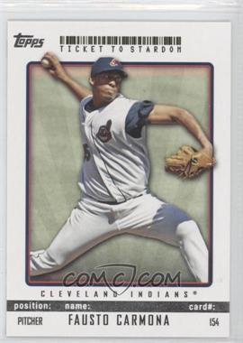 2009 Topps Ticket To Stardom #154 - Fausto Carmona