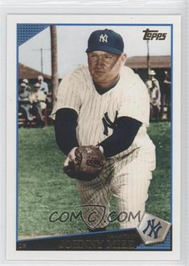 2009 Topps Updates & Highlights - [Base] #UH250.1 - Johnny Mize (Yankees)