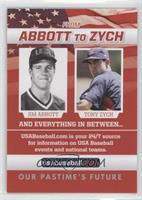 Jim Abbott, Tony Zych (Abbott photo black and white)