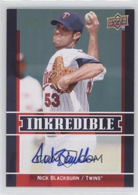 2009 Upper Deck - Inkredible Series 2 #INK-NB - Nick Blackburn