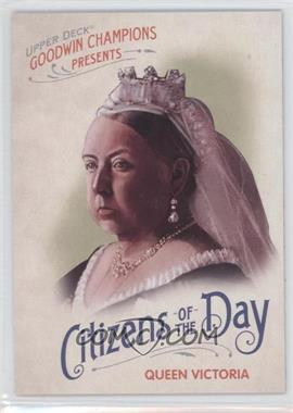 2009 Upper Deck Goodwin Champions Citizens of the Day #CD-14 - Queen Victoria