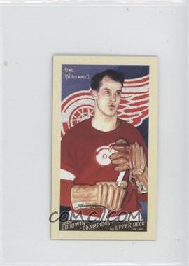 2009 Upper Deck Goodwin Champions Mini #140 - Gordie Howe
