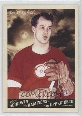 2009 Upper Deck Goodwin Champions #140 - Gordie Howe