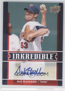 2009 Upper Deck Inkredible [???] #INK-NB - Nick Blackburn