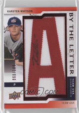 2009 Upper Deck Signature Stars USA By the Letter Signatures #BTLU-KW.A - Karsten Whitson (letter A) /100