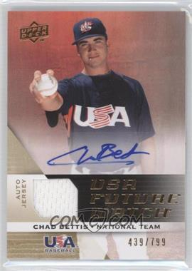 2009 Upper Deck Signature Stars USA Future Watch Jersey Autographs #UFWA-4 - Chad Bettis /799
