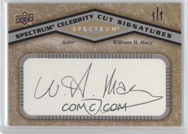 2009 Upper Deck Spectrum Celebrity Cut Signatures #CS-WM - William H. Macy /1