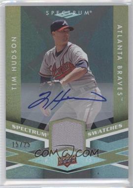 2009 Upper Deck Spectrum Spectrum Swatches Autograph [Autographed] #SS-TH - Tim Hudson /25