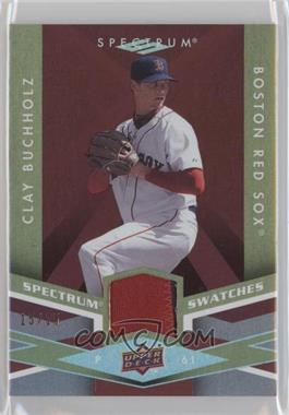 2009 Upper Deck Spectrum Spectrum Swatches Maroon Patch #SS-BZ - Clay Buchholz /25