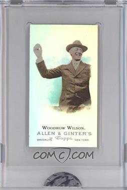 2009 eTopps Allen & Ginter's Presidential Pitch [???] #10 - Woodrow Wilson /999