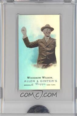 2009 eTopps Allen & Ginter's Presidential Pitch #10 - Woodrow Wilson /999