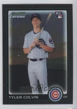 2010 Bowman Chrome - [Base] #218 - Tyler Colvin