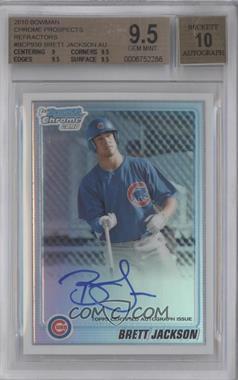 2010 Bowman Chrome - Prospects - Refractor Autographs [Autographed] #BCP93 - Brett Jackson /500 [BGS9.5]