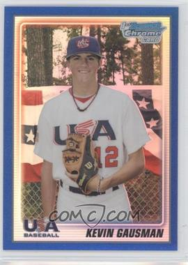 2010 Bowman Chrome 18U USA Team Blue Refractor #USA18-BC6 - Kevin Gausman /250