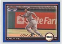 Aaron Hill #77/150