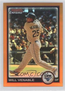 2010 Bowman Chrome Orange Refractor #2 - Will Venable /25