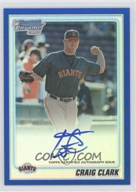 2010 Bowman Chrome Prospects Blue Refractor Autographs [Autographed] #BCP111 - Craig Clark /150