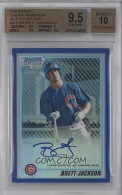 2010 Bowman Chrome Prospects Blue Refractor Autographs [Autographed] #BCP93 - Brett Jackson /150 [BGS9.5]
