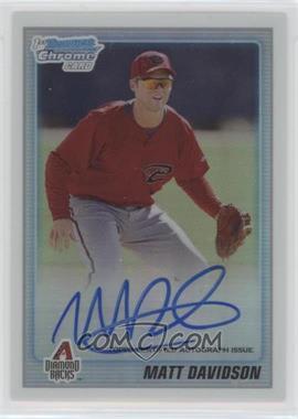 2010 Bowman Chrome Prospects Refractor Autographs [Autographed] #BCP210 - Matt Davidson /500
