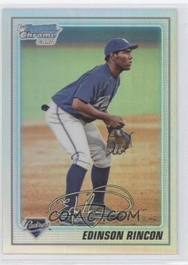 2010 Bowman Chrome Prospects Refractor #BCP39 - Edinson Rincon /777