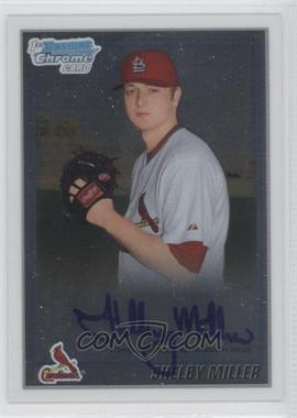 2010 Bowman Chrome Prospects #BCP204.2 - Shelby Miller (Autograph)
