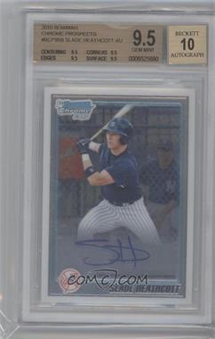 2010 Bowman Chrome Prospects #BCP95.2 - Slade Heathcott (Autograph) [BGS9.5]