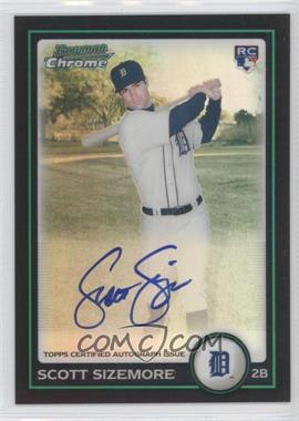 2010 Bowman Chrome Refractor #199 - Scott Sizemore /500