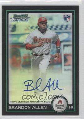 2010 Bowman Chrome Refractor #213 - Brandon Allen /500