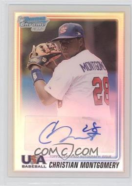 2010 Bowman Chrome USA Stars Refractors Autographs [Autographed] #USA-CM - Christian Montgomery /199