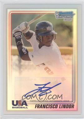 2010 Bowman Chrome USA Stars Refractors Autographs [Autographed] #USA-FL - Francisco Lindor /199