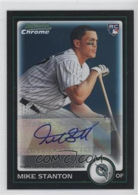 2010 Bowman Chrome Wrapper Redemption Autographs [Autographed] #2 - Mike Stanton