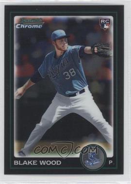 2010 Bowman Draft Picks & Prospects - Chrome #BDP80 - Blake Wood