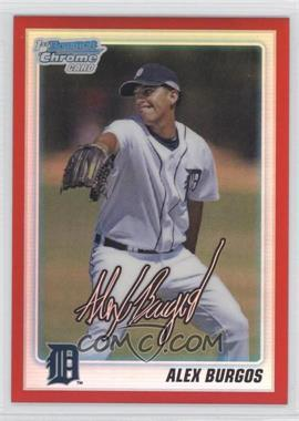 2010 Bowman Draft Picks & Prospects Chrome Draft Picks Red Refractor #BDPP2 - Alex Burgos /5