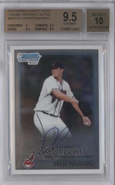 2010 Bowman Draft Picks & Prospects Chrome Prospects Certified Autographs [Autographed] #BDPP82 - Drew Pomeranz [BGS9.5]