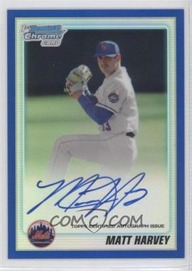 2010 Bowman Draft Picks & Prospects Chrome Prospects Certified Autographs Blue Refractor [Autographed] #BDPP84 - Matt Harvey /150