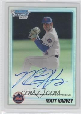 2010 Bowman Draft Picks & Prospects Chrome Prospects Certified Autographs Refractor [Autographed] #BDPP84 - Matt Harvey /500