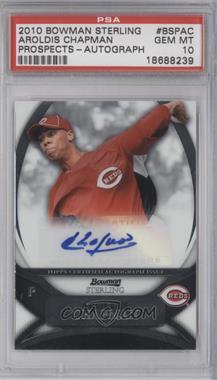 2010 Bowman Sterling MLB Future Stars Autographs [Autographed] #BSP-AC - Aroldis Chapman [PSA10]