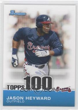 2010 Bowman Topps 100 Prospects #TP3 - Jason Heyward