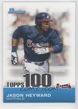 2010 Bowman Topps 100 Prospects #TP3 - Jason Heyward