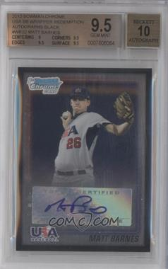 2010 Bowman Wrapper Redemption USA Certified Autographs Black #WR32 - Matt Barnes /25 [BGS 9.5]