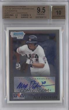 2010 Bowman Wrapper Redemption USA Certified Autographs #WR22 - Alex Dickerson /99 [BGS 9.5]