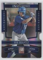Rob Brantly /200