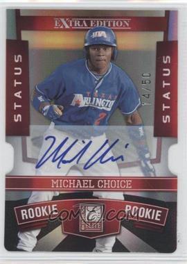 2010 Donruss Elite Extra Edition - [Base] - Status Red Die-Cut Signatures [Autographed] #101 - Michael Choice /50